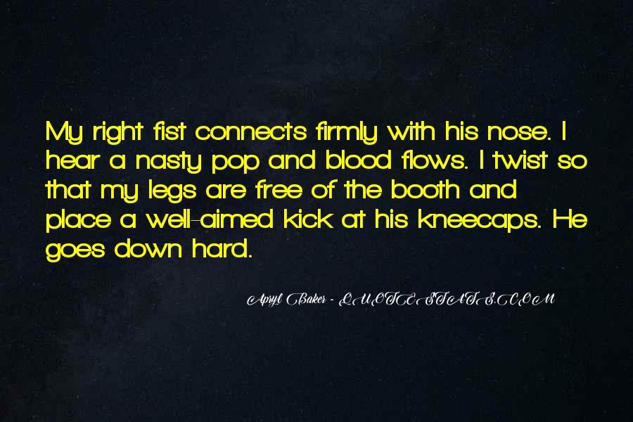 Kick Me Down Quotes #155343