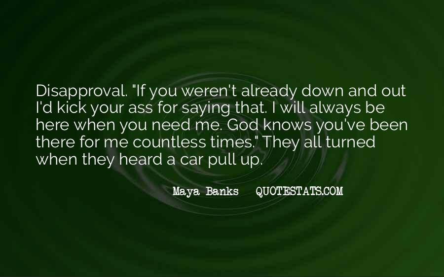 Kick Me Down Quotes #1735432