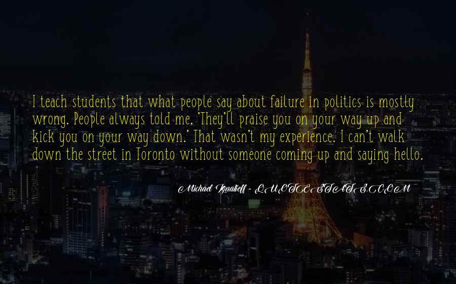Kick Me Down Quotes #579093