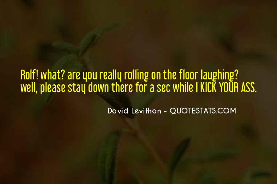 Kick Me Down Quotes #751393