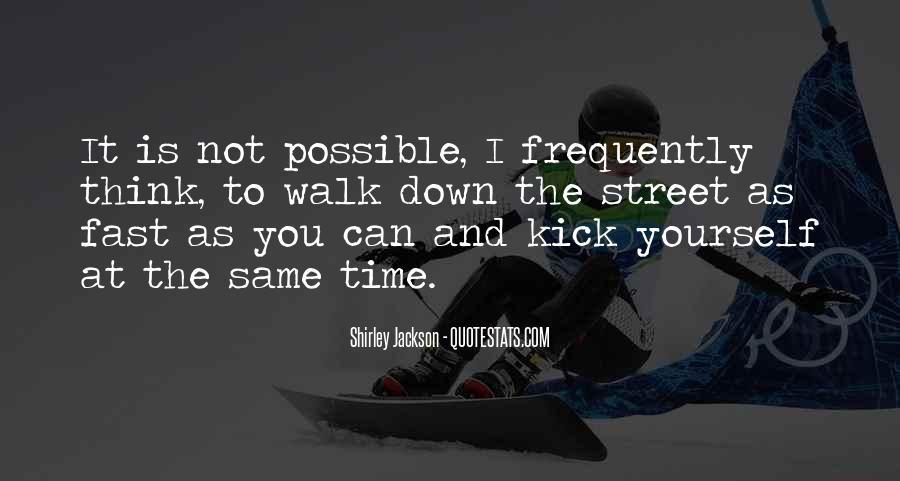 Kick Me Down Quotes #772930
