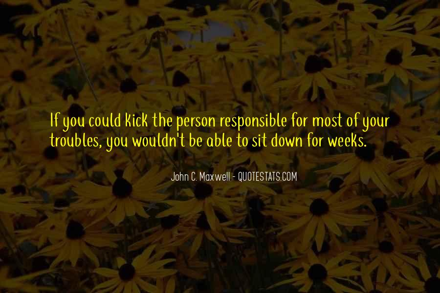 Kick Me Down Quotes #835361