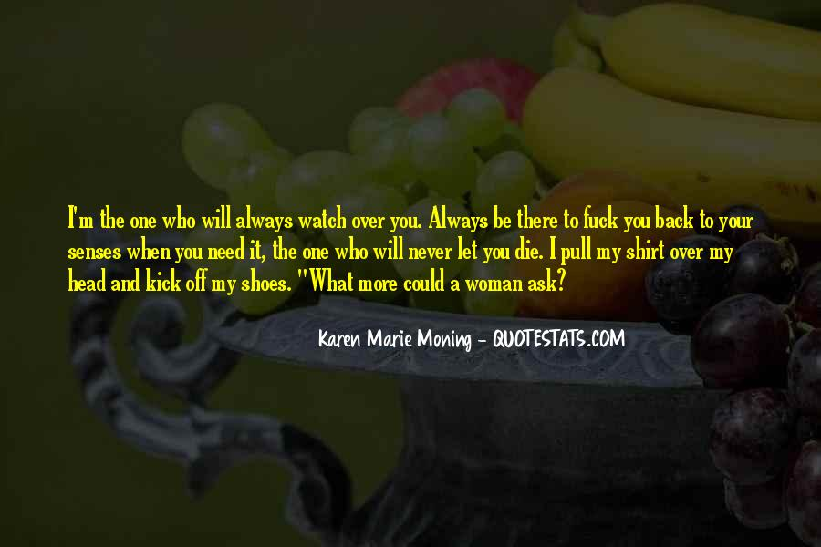Kick Off Your Shoes Quotes #1731541