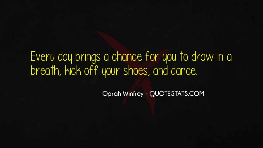Kick Off Your Shoes Quotes #1761547
