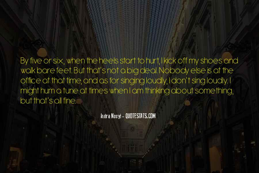 Kick Off Your Shoes Quotes #764821