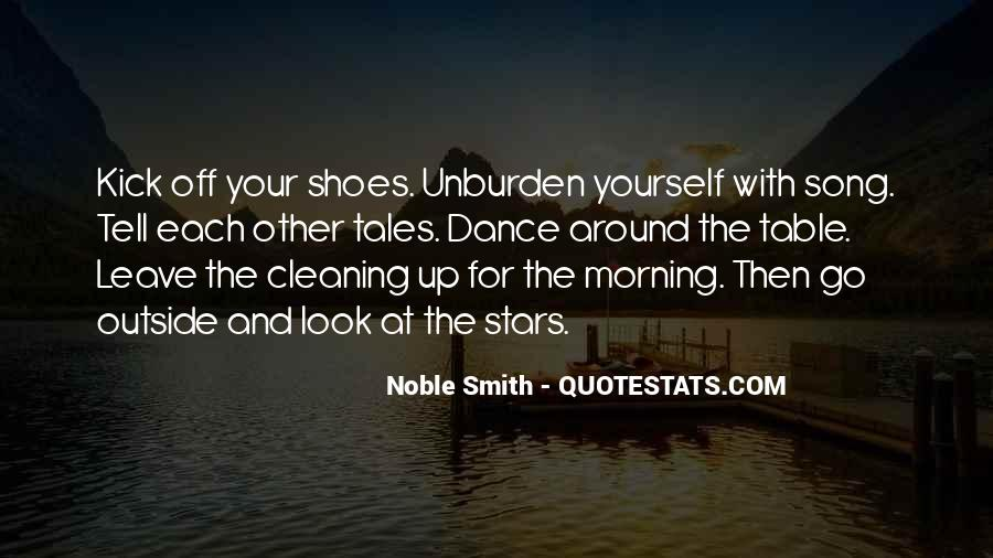 Kick Off Your Shoes Quotes #784154