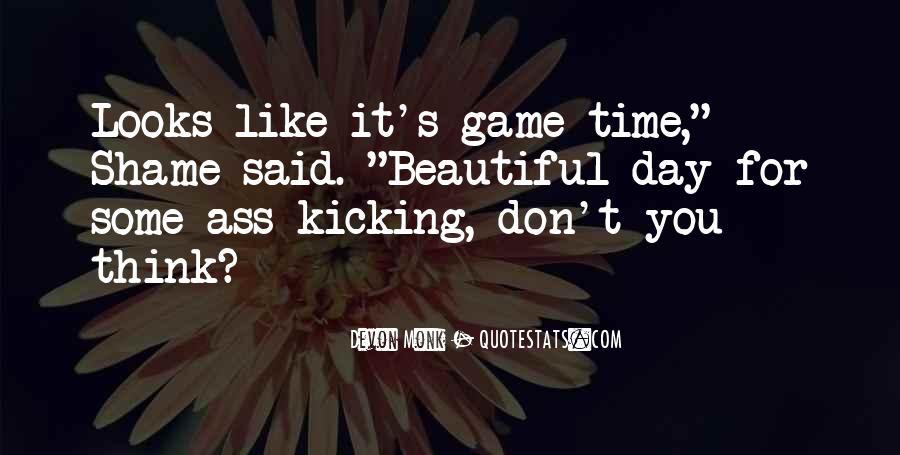 Kicking Myself Quotes #113288