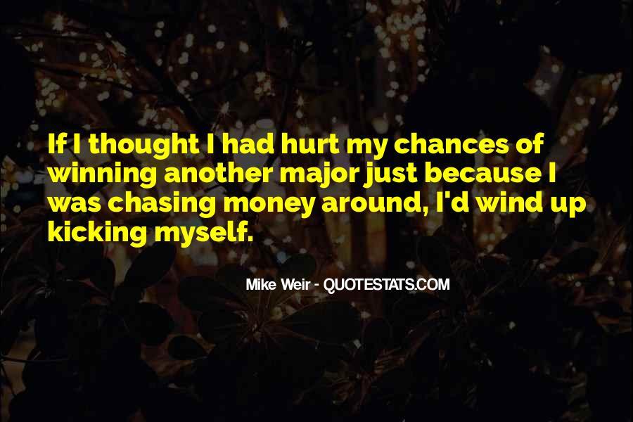 Kicking Myself Quotes #1232207
