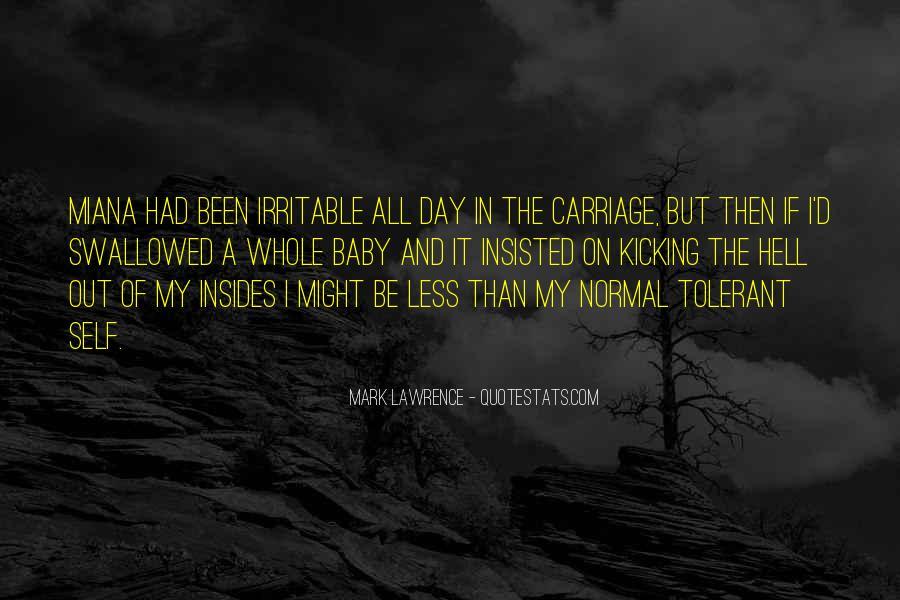 Kicking Myself Quotes #153047
