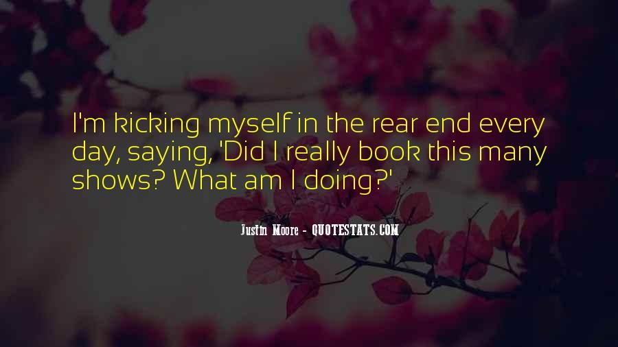 Kicking Myself Quotes #1859221
