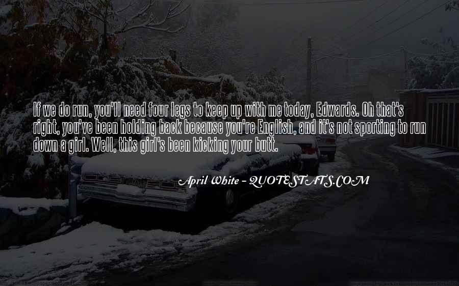 Kicking Myself Quotes #21216