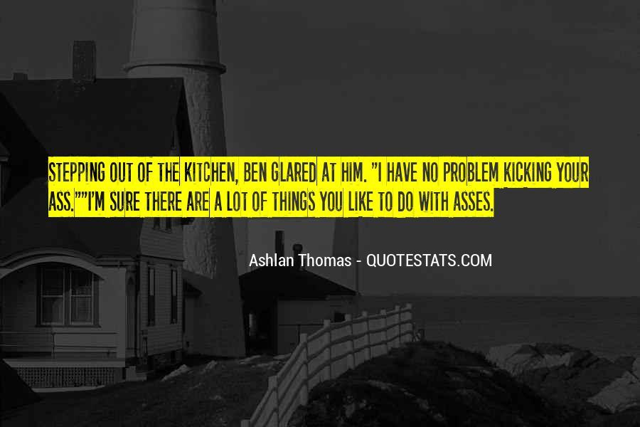 Kicking Myself Quotes #24115