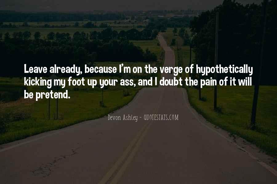 Kicking Myself Quotes #51890