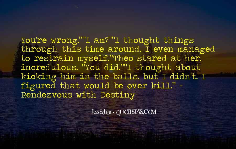 Kicking Myself Quotes #617455