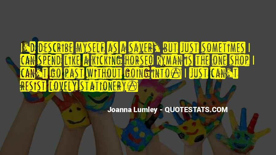Kicking Myself Quotes #756459