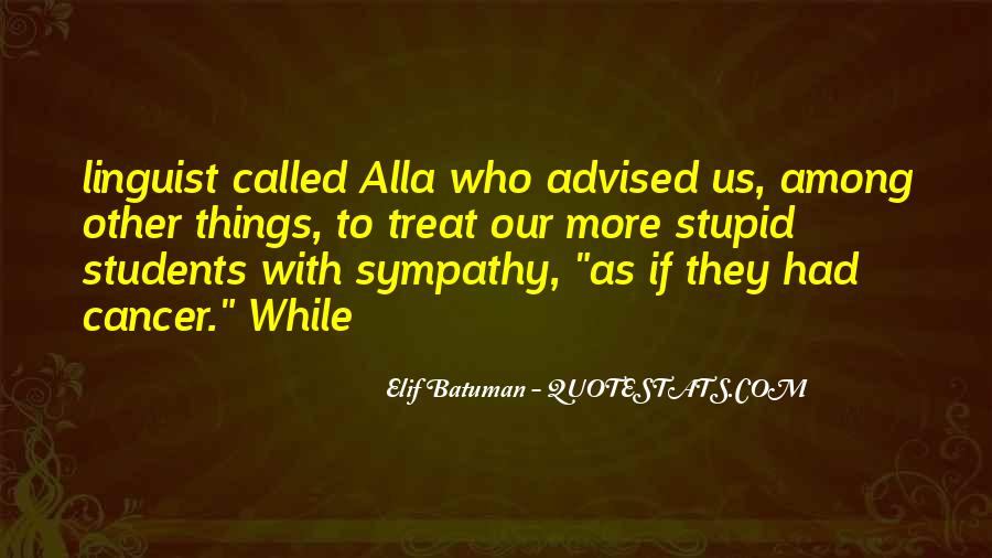Quotes About Elif #630146