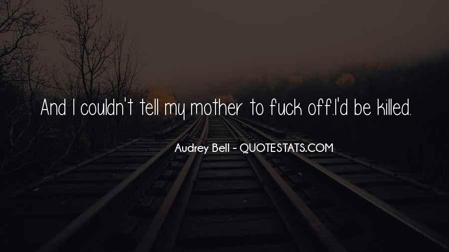 Killed Quotes #50728