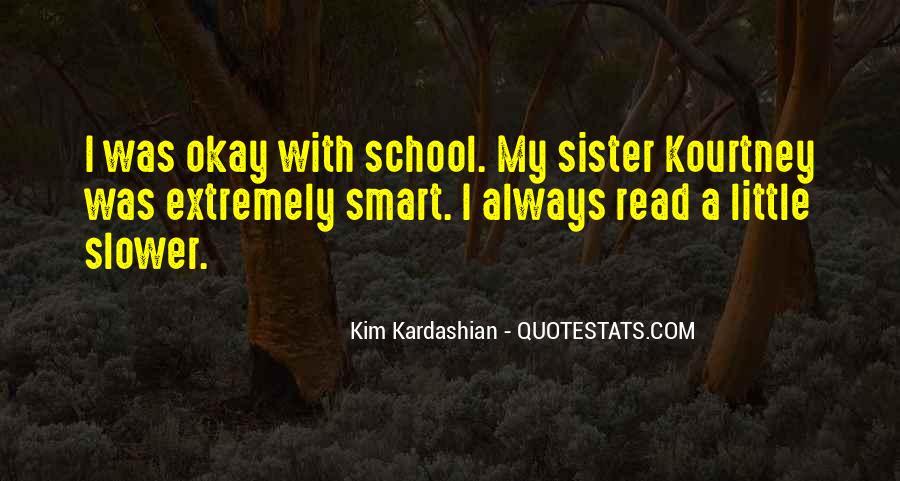 Kim Kardashian Sister Quotes #487494