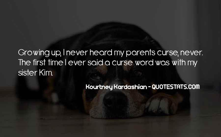 Kim Kardashian Sister Quotes #800275