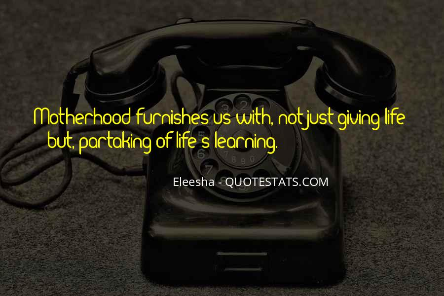 Quotes About Eleesha #1330923