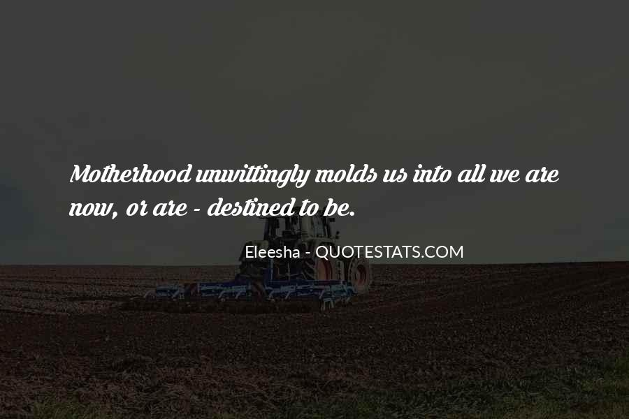Quotes About Eleesha #1369182