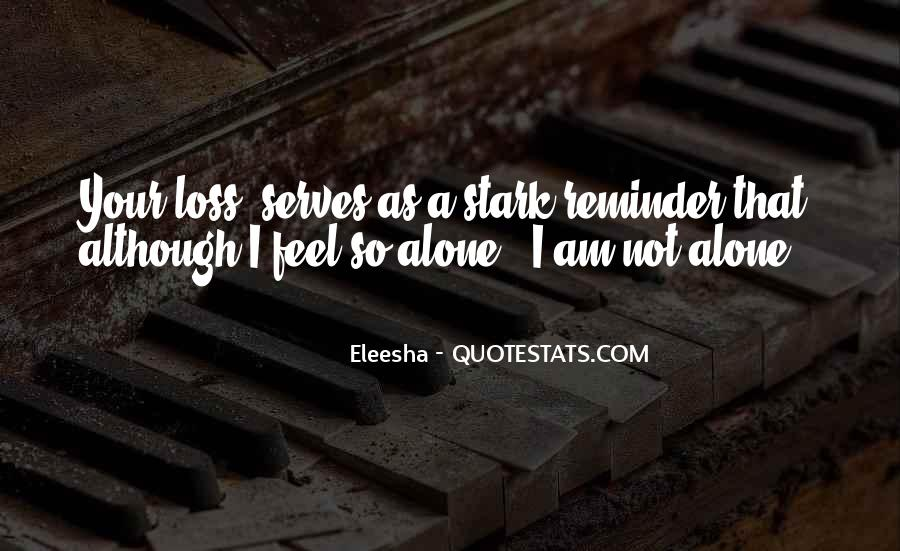 Quotes About Eleesha #1573136