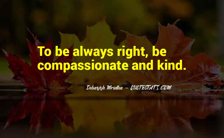 Kind And Compassionate Quotes #1197153