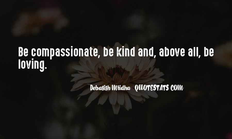 Kind And Compassionate Quotes #1452844