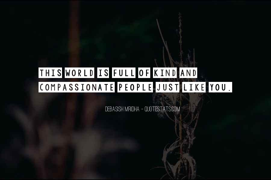 Kind And Compassionate Quotes #147260