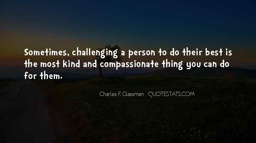Kind And Compassionate Quotes #252914