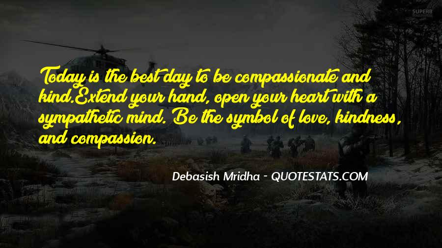 Kind And Compassionate Quotes #400857