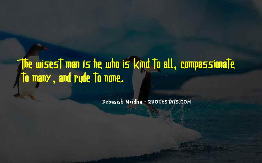Kind And Compassionate Quotes #897323