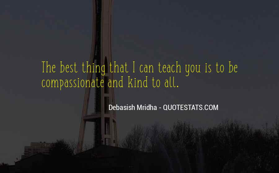 Kind And Compassionate Quotes #916045