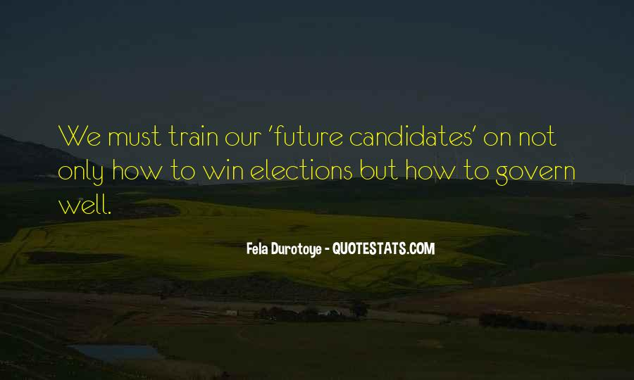 Quotes About Elections Campaign #1042633
