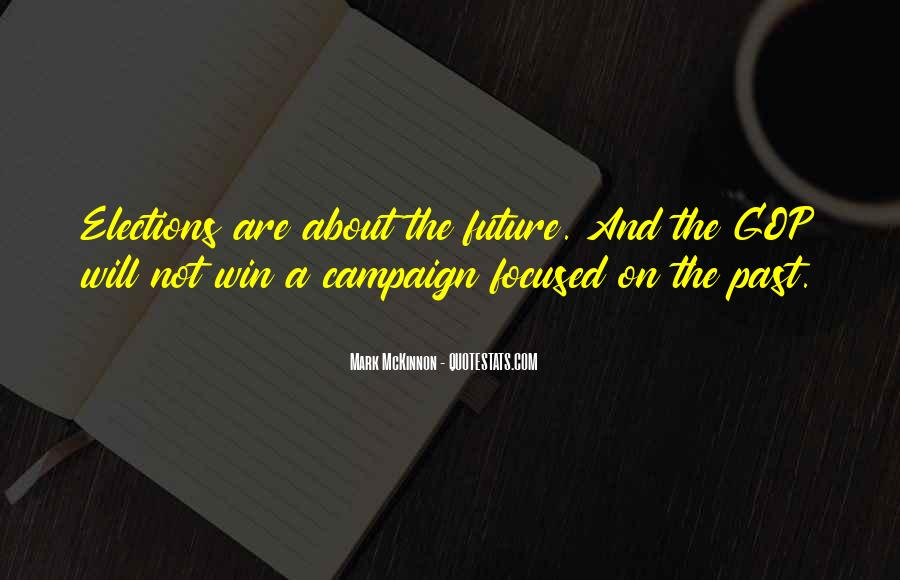 Quotes About Elections Campaign #1241223
