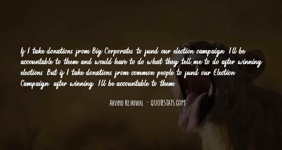 Quotes About Elections Campaign #1528654