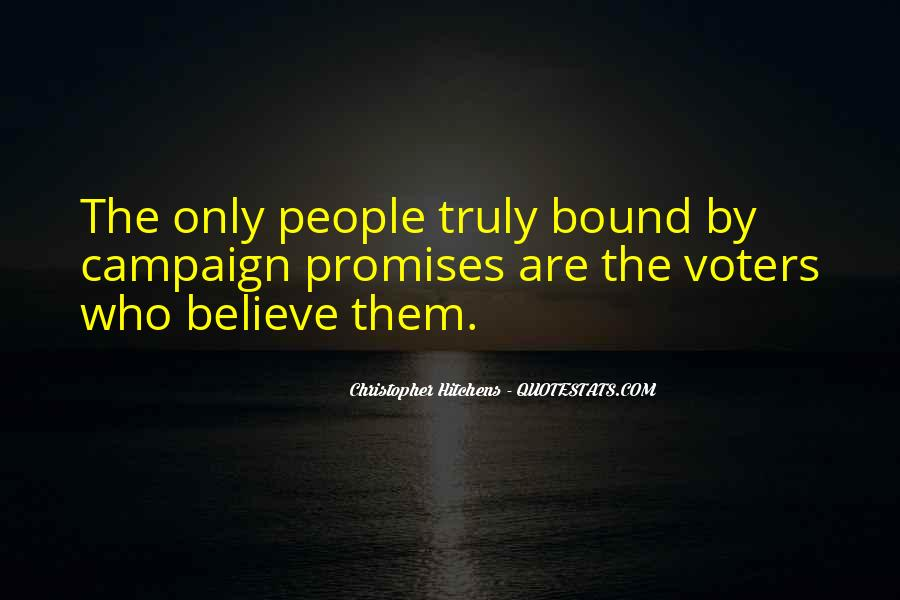 Quotes About Elections Campaign #1805809