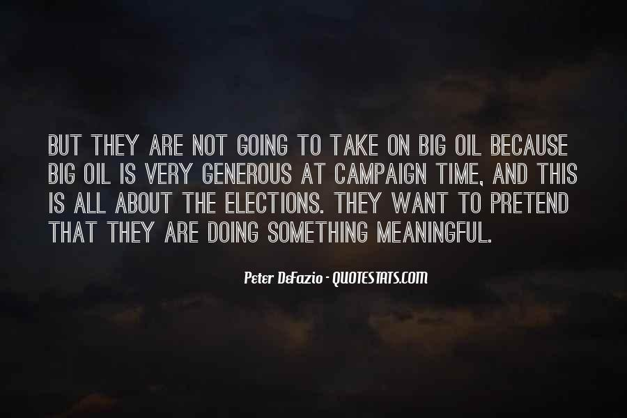 Quotes About Elections Campaign #359524