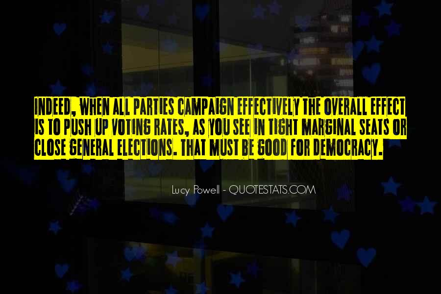 Quotes About Elections Campaign #432511