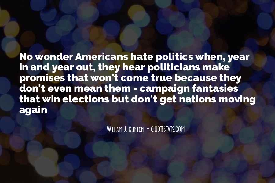 Quotes About Elections Campaign #491908