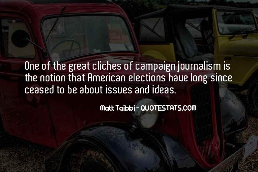Quotes About Elections Campaign #660308