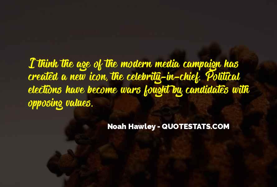 Quotes About Elections Campaign #885043
