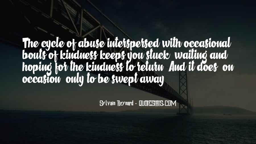 Kindness Abuse Quotes #1316773