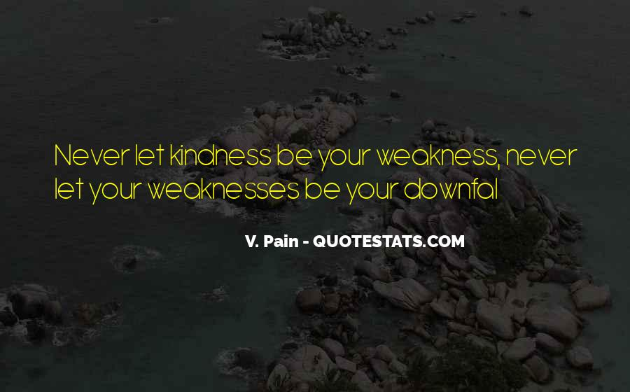 Kindness Abuse Quotes #1349496