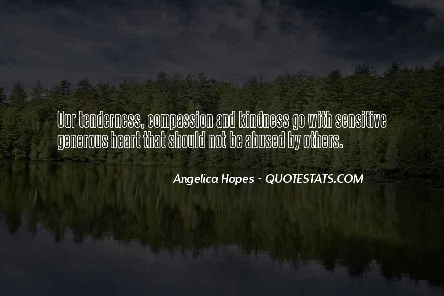 Kindness Abuse Quotes #744711