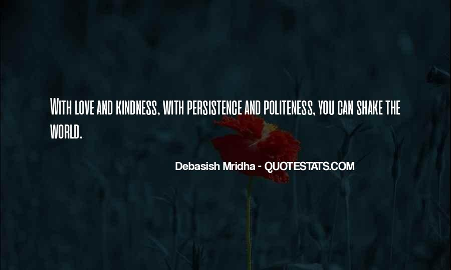Kindness And Politeness Quotes #1692072