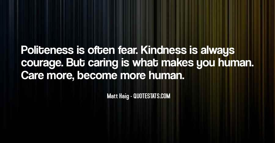 Kindness And Politeness Quotes #365490