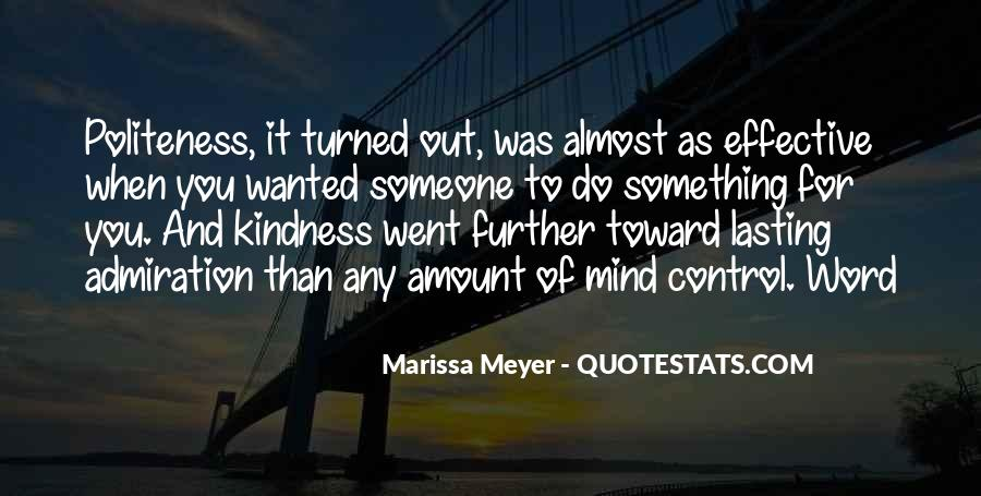 Kindness And Politeness Quotes #495372