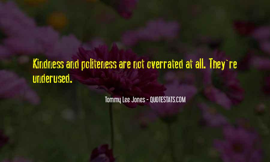 Kindness And Politeness Quotes #605651