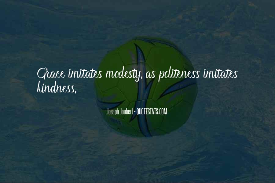 Kindness And Politeness Quotes #712270